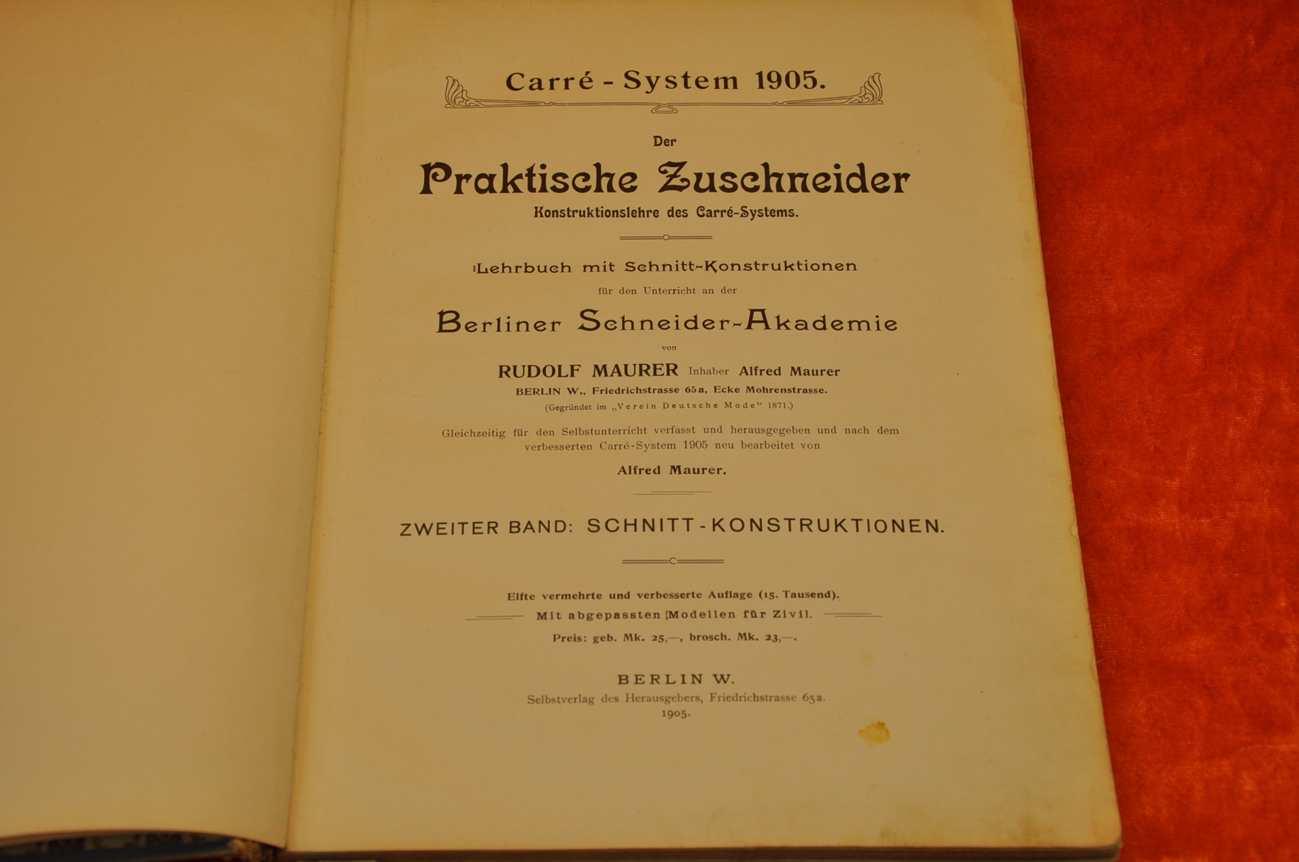 Der Zuschneider Carrè-System 1905 von Rudolf Maurer - bei KuSeRa
