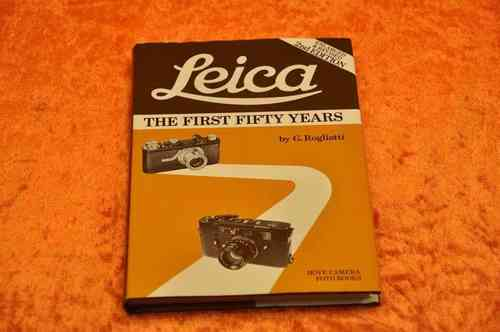 Leica The First Fifty Years 2. Auflage Hove