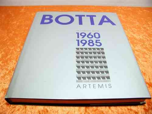 Botta The Complete Works 1960 - 1985