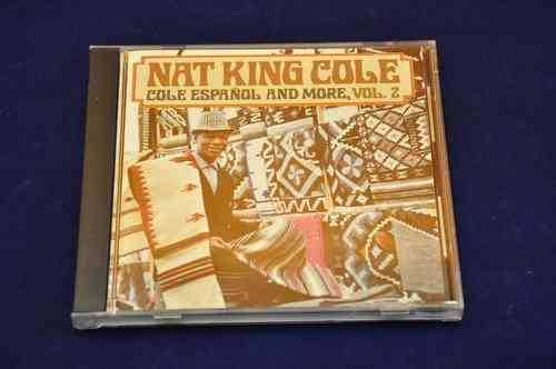 Vol. 2 Nat King Cole Cole Espanol And More