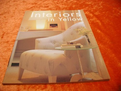 Interiors in Yellow Rocksport Publishers 1998