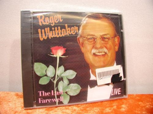 Roger Whittaker The Last Farewell LIVE OVP CD