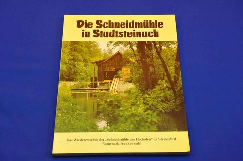 German book Die Schneidmühle in Stadtsteinach