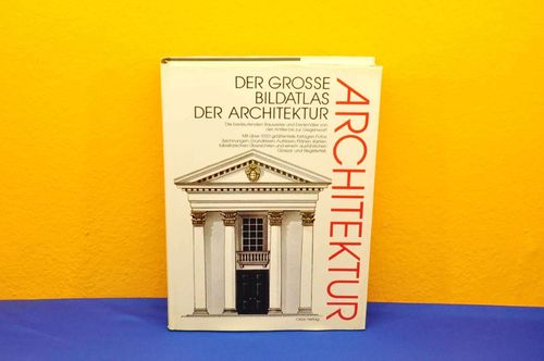 In German Der grosse Bildatlas der Architektur