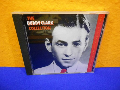 The Buddy Clark Collection Sony CD
