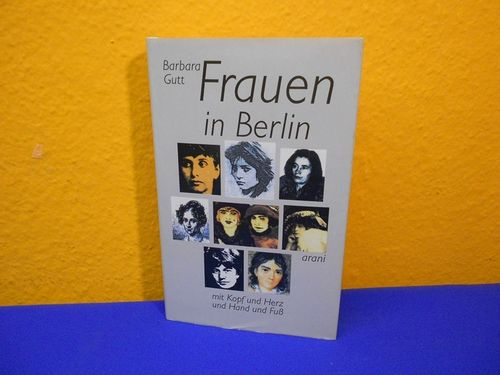 German book Barbara Gutt Frauen in Berlin Arani 1991