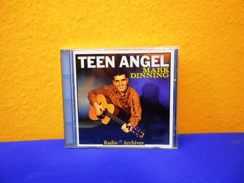 TEEN ANGEL Mark Dinning Radio Archives CD