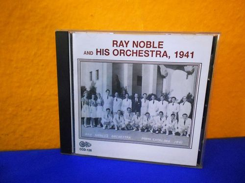 Ray Noble And His Orchestra 1941 CCD-126