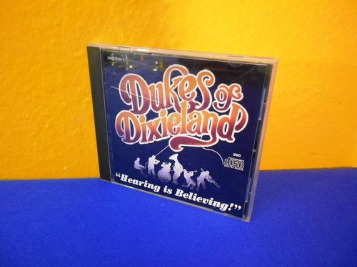 Hearing is Believing Dukes of Dixieland CD