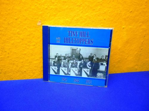 Tiny Hill And His Hilltoppers 1943 1944 1952 CD