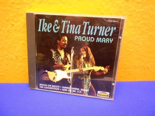 Ike & Tina Turner PROUD MARY CD