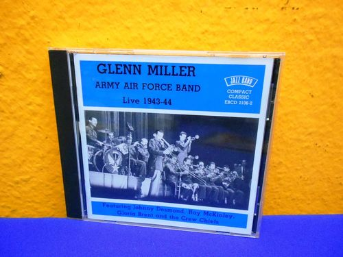 Glenn Miller Army Air Force Band Live 1943-44