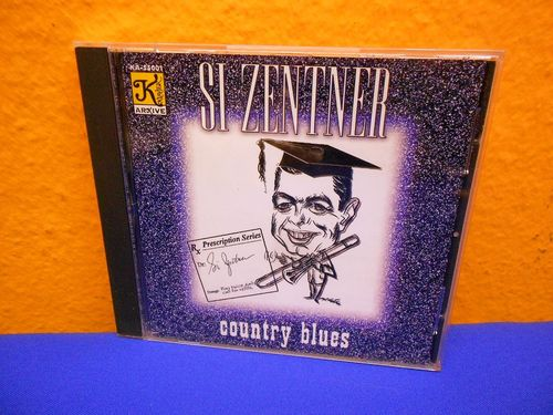 Si Zentner Country Blues CD KA 55001