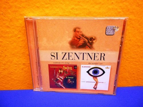 Si Zentner studdenly it's swing the swingin' eye