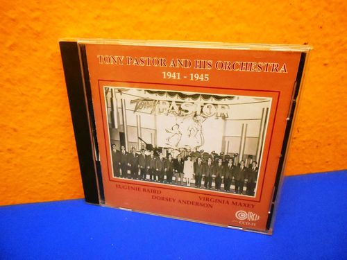 Tony Pastor And His Orchestra 1941 - 1945 CD
