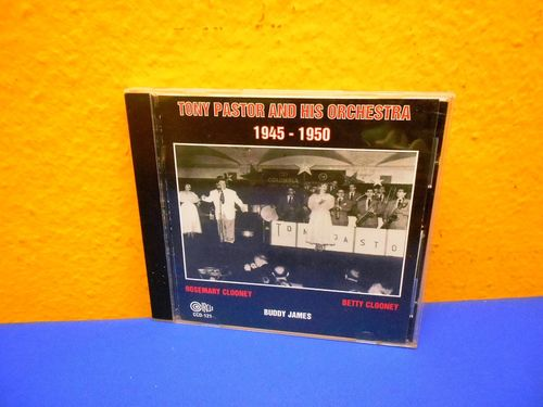 Tony Pastor And His Orchestra 1945 - 1950 CD