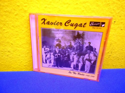 Xavier Cugat On the Radio 1935-1942 HQ CD 95