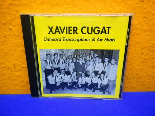 Xavier Cugat Unheard Transcription & Air Shots