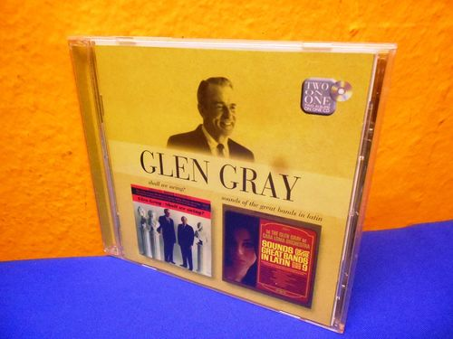 Glen Gray Sounds of Bands in Latin Shall we swing