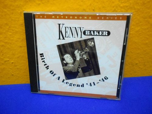 Kenny Baker Birth Of A Legend  1941 - 1946 HEP CD