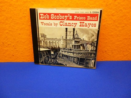 Bob Scobey's Frisco Band Vocals Clancy Hayes CD L-12006