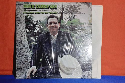 Hank Thompson You Always Hurt The One You Love LP